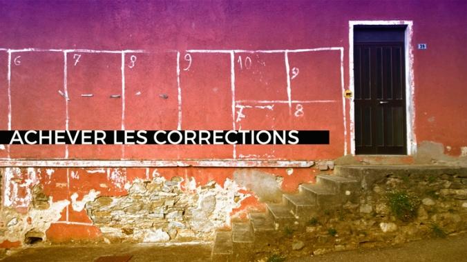 blog achever corrections