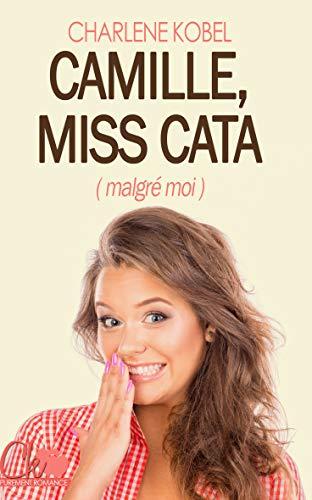camille-miss-cata-malgre-moi-1133788