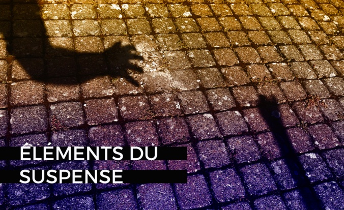 blog éléments du suspense