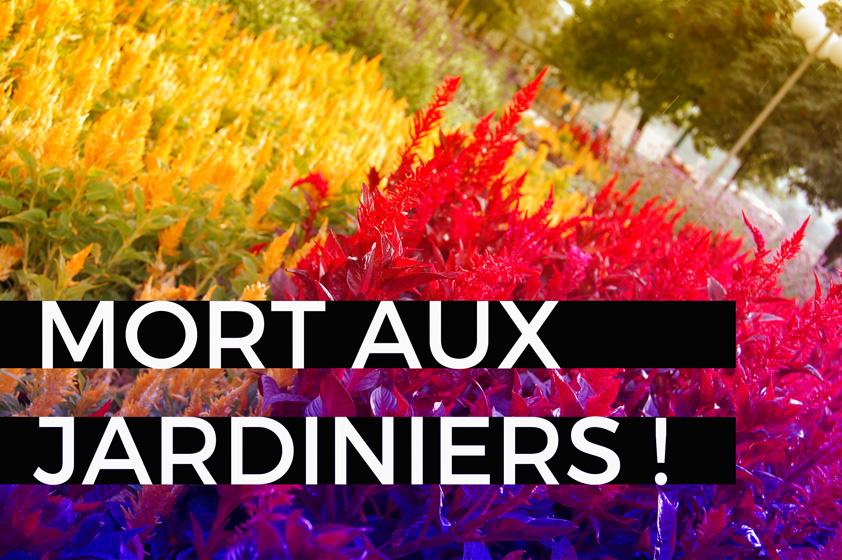 blog mort aux jardiniers