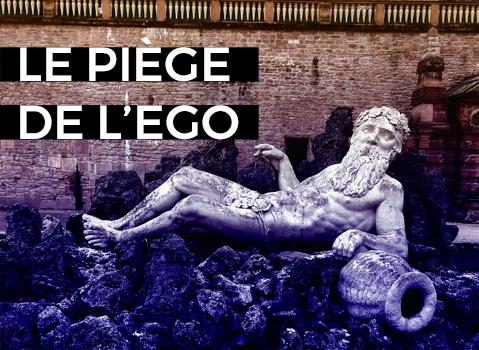 blog piège ego